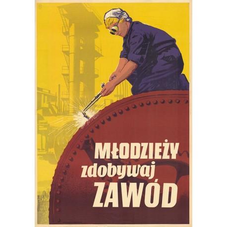 Młodzieży zdobywaj zawód (reprint)
