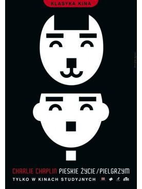 Charlie Chaplin Pieskie Życie/Pielgrzym