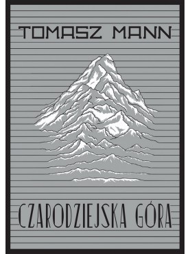 Tomasz Mann - Czarodziejska góra