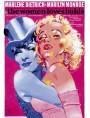 Marlene Dietrich And Marilyn Monroe