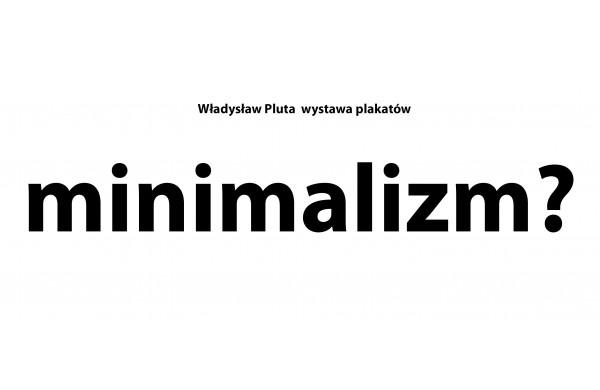 Minimalism Władysław Pluta Poster Exhibition Cracow